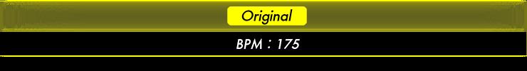 Original BPM:175