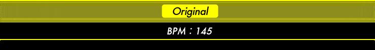 Original BPM:145