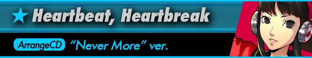 Heartbeat, Heartbreak