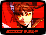SHADOW 天城雪子