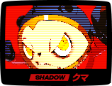 SHADOW クマ